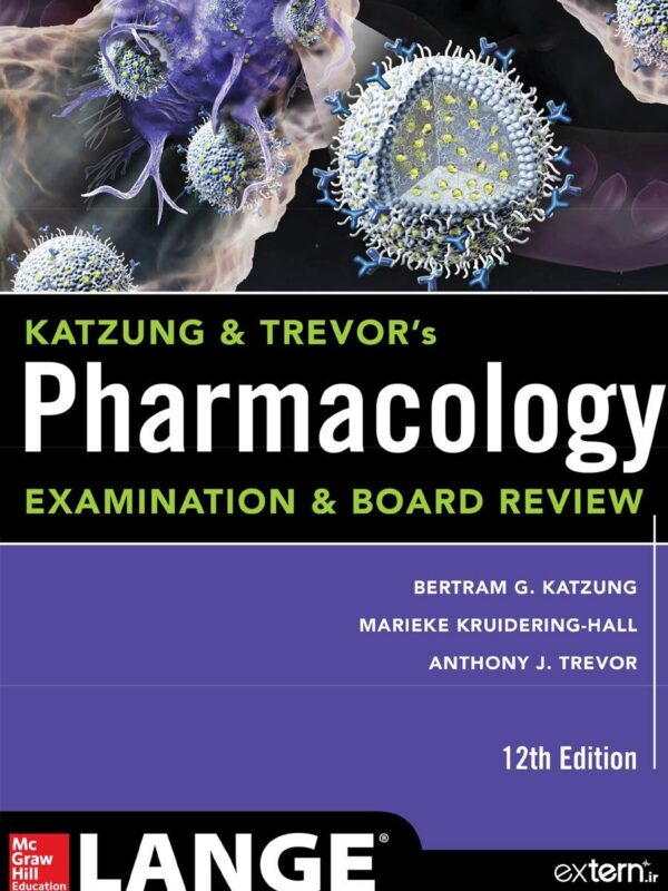 کتاب فارماکولوژی کاتزونگ و ترور 2019 ویرایش 12