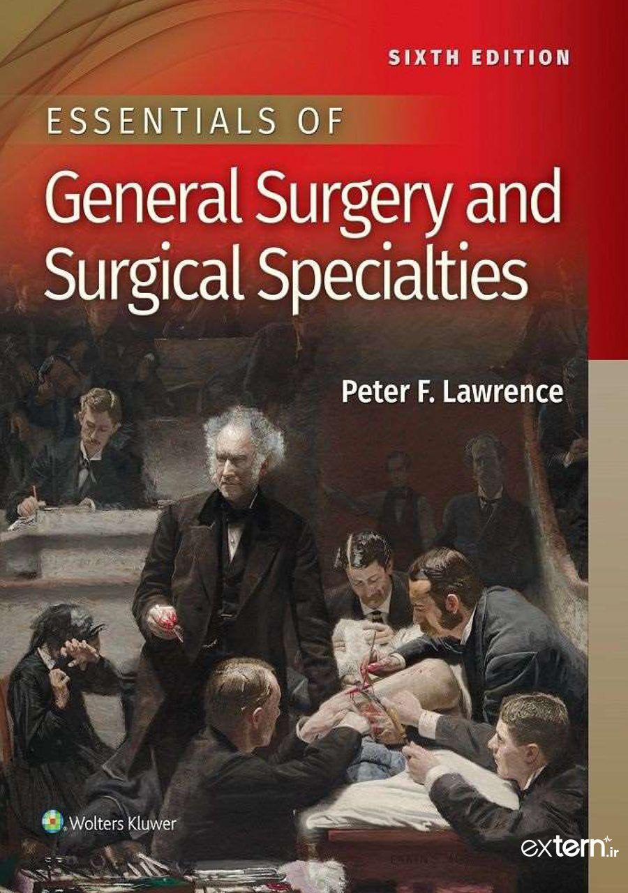 کتاب ضروریات جراحی عمومی لارنس 2019 ویرایش 6