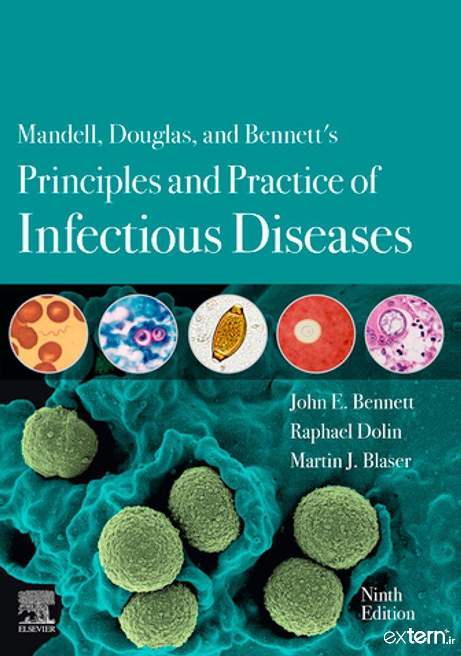 کتاب اصول و تمرین بیماری های عفونی مندل، داگلاس و بنت 2020 ویرایش 9